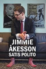 "Recension av Jimmie Åkessons ""Satis Polito"""