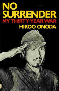 Hiroo Onoda gav upp först 30 år efter kriget slutat