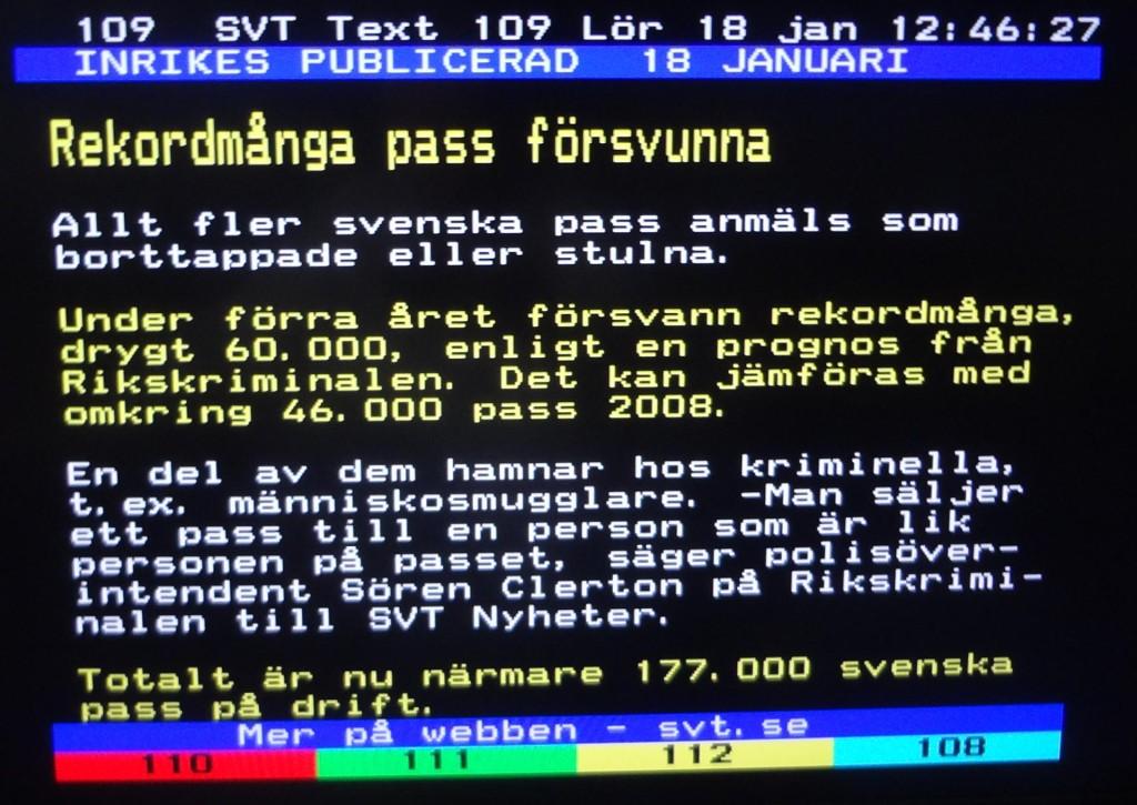 """Någon som blir förvånad över att 177 000 """"svenska"""" pass är på drift?"""