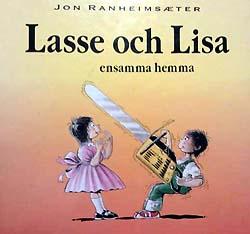 Lasse och Lisa ensamma hemma