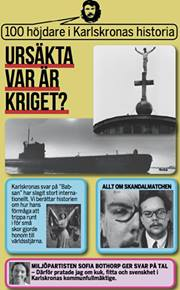 Ursäkta var är kriget? - 100 höjdare i Karlskronas historia