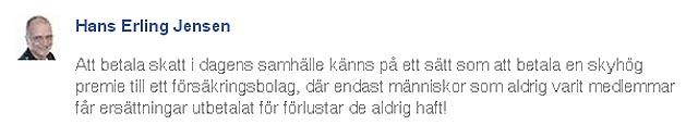 """Hans Erling Jensen: """"Att betala skatt i dagens samhälle..."""""""