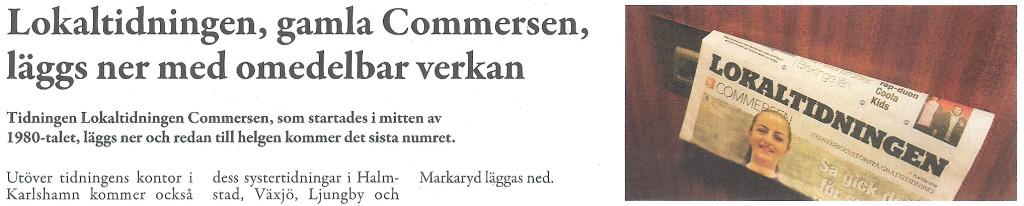 """Gamla """"Commersen"""" läggs ned"""
