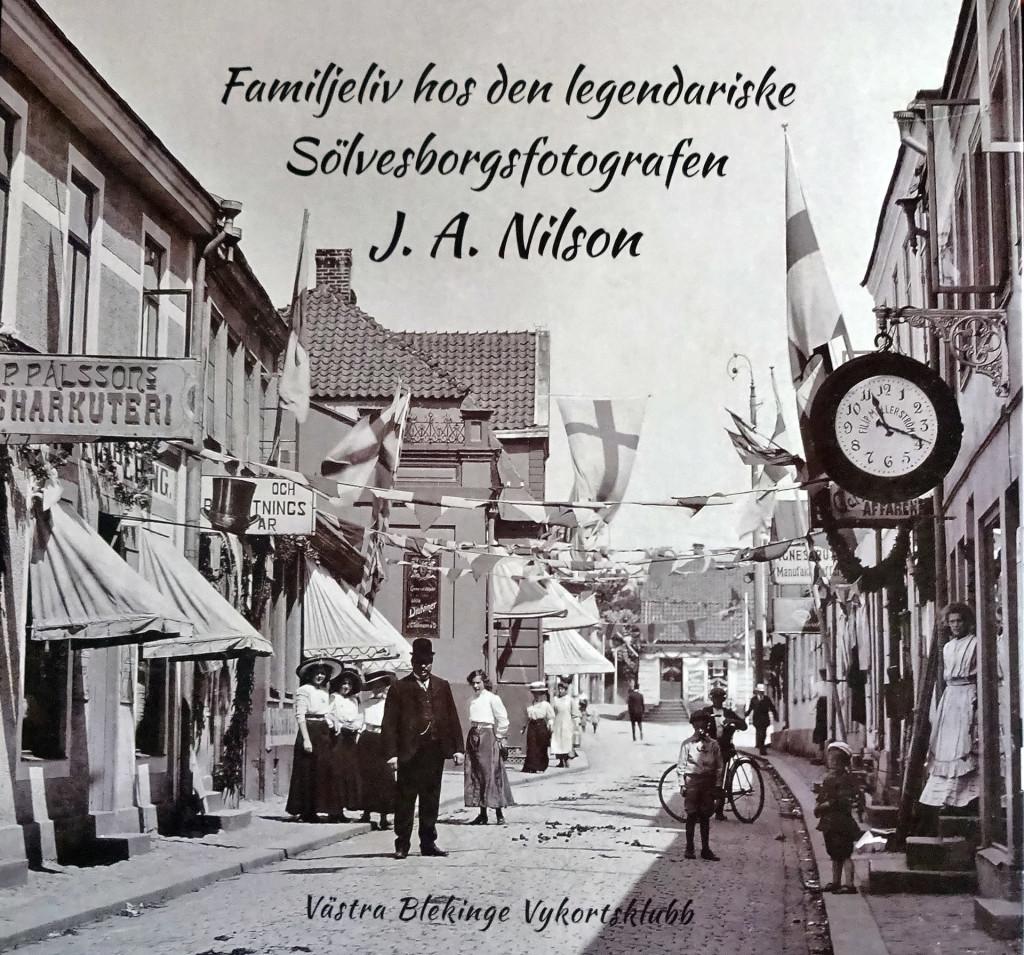 Familjeliv hos den legendariske Sölvesborgfotografen J. A. Nilson