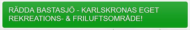 """""""Rädda Bastasjö"""""""